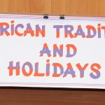 """American Traditions and Holidays"""